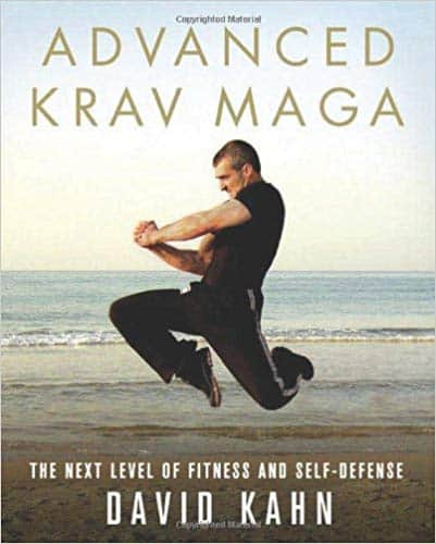 Advanced krav maga by david kahn