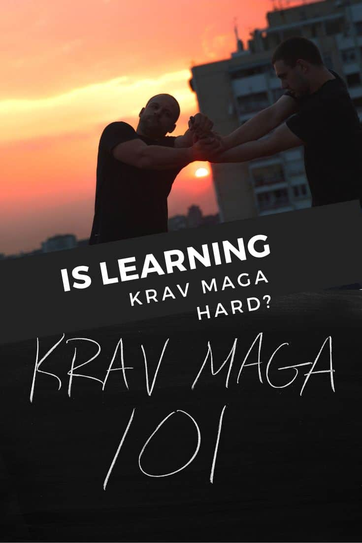 Is Learning Krav Maga Hard? Comparison with other martial arts
